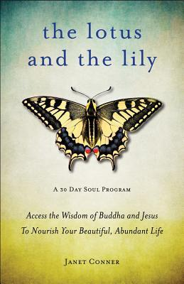 The Lotus and the Lily: A 30 Day Soul Program
