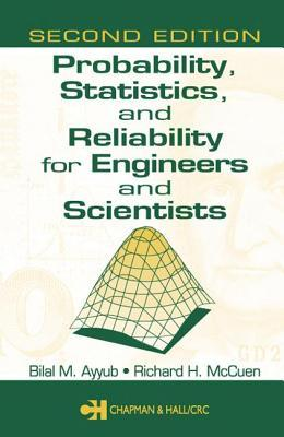 Probability, Statistics, and Reliability for Engineers and Scientists