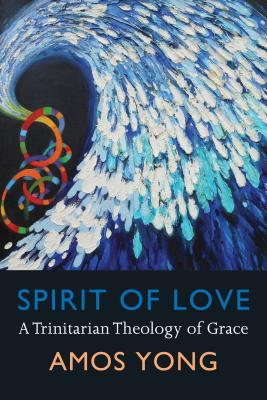 spirit-of-love-a-trinitarian-theology-of-grace