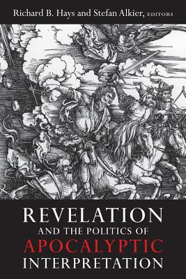 Revelation and the politics of apocalyptic interpretation by 14353166 malvernweather Gallery