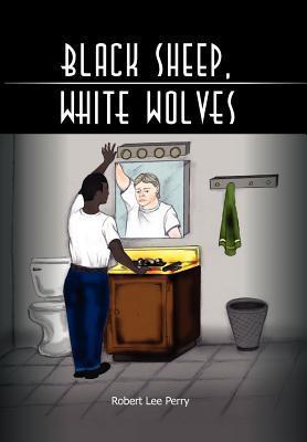Black Sheep, White Wolves: