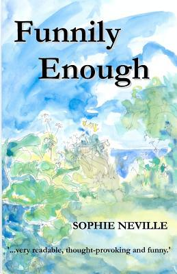 Funnily Enough by Sophie Neville