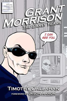 Grant Morrison by Timothy Callahan