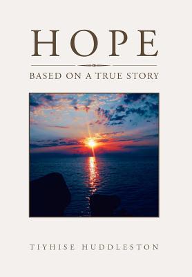 Hope by Tiyhise Huddleston
