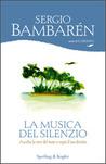 La musica del silenzio by Sergio Bambaren