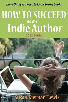 How to Succeed as an Indie Author