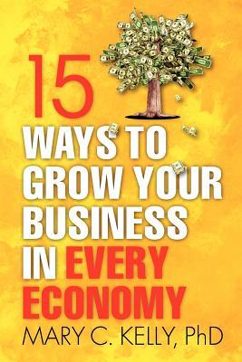 15-ways-to-grow-your-business-in-every-economy