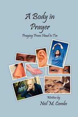 A Body in Prayer