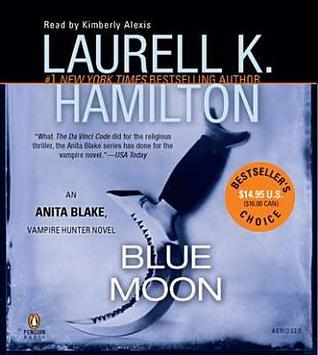 Blue Moon(Anita Blake, Vampire Hunter 8)