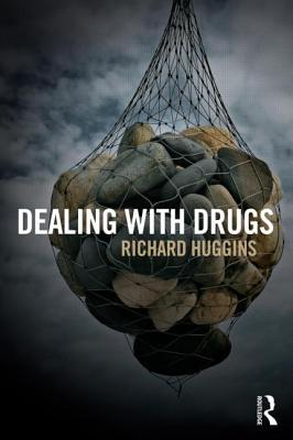 Dealing with Drugs: Strategy, Policy and Practice