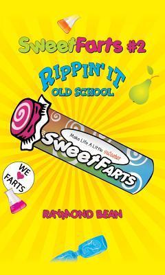 Rippin' It Old School by Raymond Bean