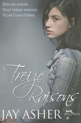 Treize Raisons by Jay Asher