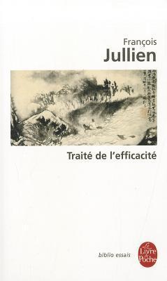 Traité De L'efficacité por François Jullien