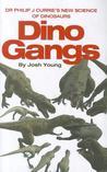 Dino Gangs by Josh Young
