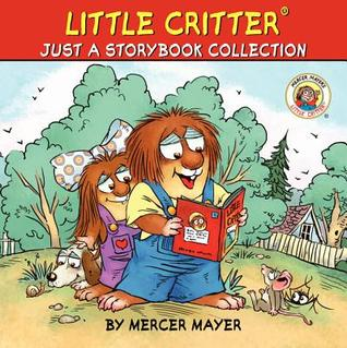 Little Critter: Just a Storybook Collection
