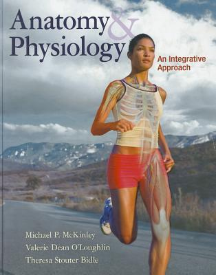 Anatomy & Physiology: An Integrative Approach by Michael McKinley