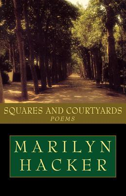 Squares and Courtyards: Poems