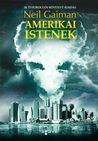 Amerikai istenek by Neil Gaiman