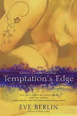 Temptation's Edge by Eve Berlin