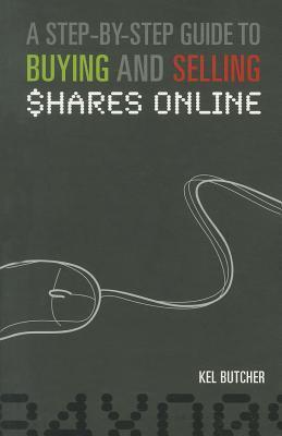 A Step-By-Step Guide to Buying and Selling Shares Online