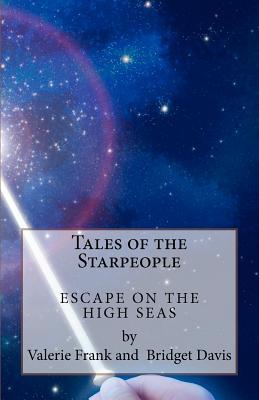 Tales of the Starpeople: The Seafarers