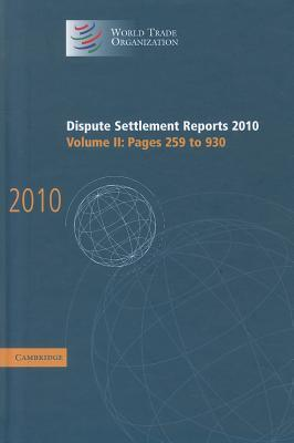 Dispute Settlement Reports 2010: Volume 2, Pages 259 930