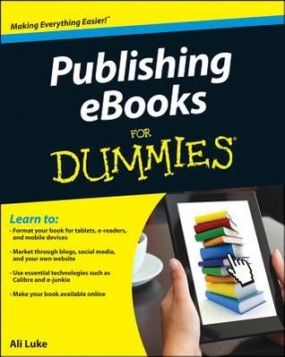 Publishing e books for dummies by ali luke 13838936 fandeluxe Image collections