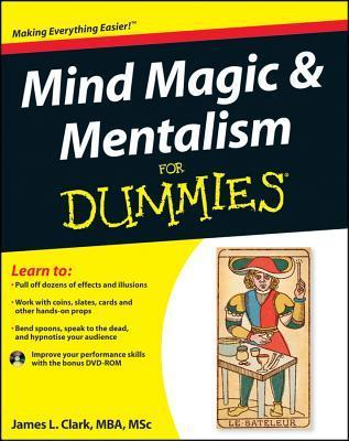 Mind Magic & Mentalism for Dummies [With CDROM]