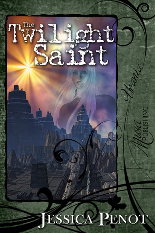 The Twilight Saint by Jessica Penot