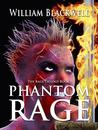 Phantom Rage (The Rage Trilogy Book 1)