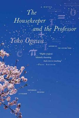 The Housekeeper and the Professor by Yōko Ogawa