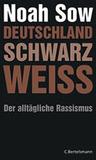 Deutschland Schwarz Weiß by Noah Sow