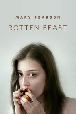 The Rotten Beast (Jenna Fox Chronicles, #1.5)