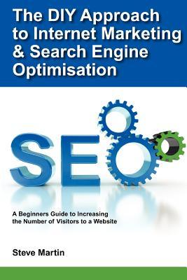 The DIY Approach to Internet Marketing & Search Engine Optimisation