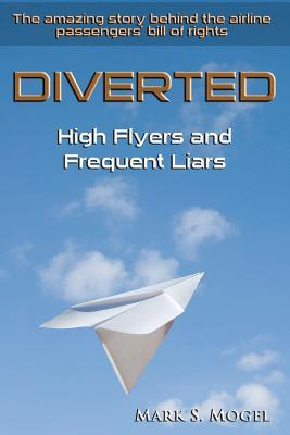 Diverted: High Flyers and Frequent Liars