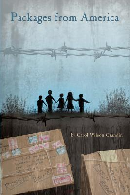 Packages from America by Carol Wilson Grandin