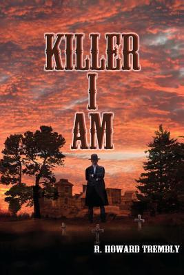 Killer I Am