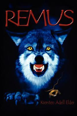 Remus: The First Vampire Chronicles