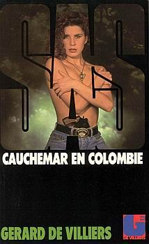 Cauchemar en Colombie