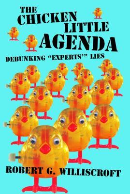 the-chicken-little-agenda