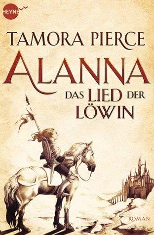 Ebook Das Lied der Löwin by Tamora Pierce DOC!