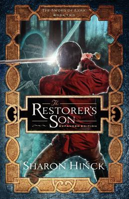 The Restorer's Son (The Sword of Lyric #2)