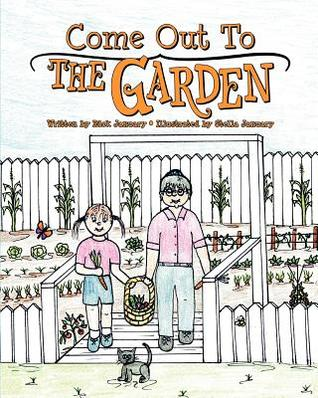 Come Out to the Garden