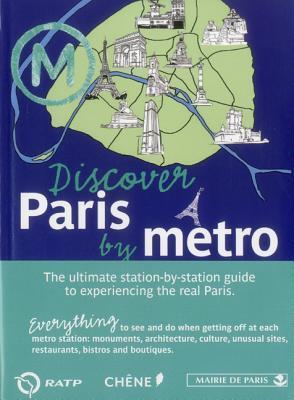 Discover Paris by Metro