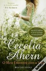 O Meu Encontro Com a Vida by Cecelia Ahern