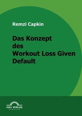 Das Konzept Des Workout Loss Given Default