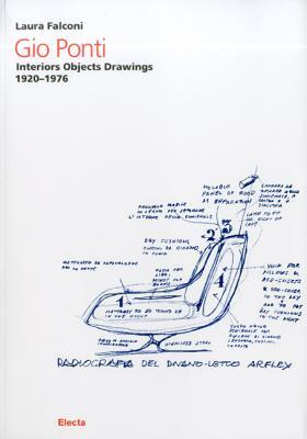 Gio Ponti: Interiors, Objects, Drawings 1920-1976