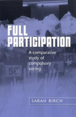 full-participation-a-comparative-study-of-compulsory-voting