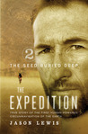 The Seed Buried Deep (The Expedition, #2)