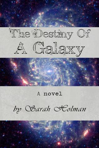 The Destiny of a Galaxy(The Destiny Trilogy 3)